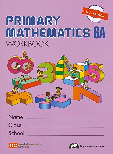 Singapore Math: Primary Mathematics 6A Workbook U.S. Edition  pdf epub