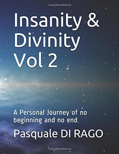 Download Insanity & Divinity Vol 2: A Personal Journey of no beginning and no end (Insanity & Divinity-InnerPAX) ebook