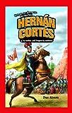 Hernán Cortés y la Caída Del Imperio Azteca, Dan Abnett, 1435833147