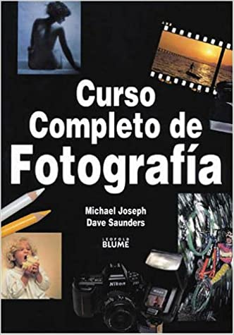 Curso completo de fotografia: Amazon.es: Joseph, Michael: Libros