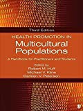 img - for Health Promotion in Multicultural Populations: A Handbook for Practitioners and Students by (2014-01-21) book / textbook / text book