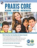 PRAXIS Core Academic Skills for Educators Tests: Book + Online (PRAXIS Teacher Certification Test Prep) by O'Connell, Julie, Rush M.A., Ms. Sandra (May 1, 2015) Paperback