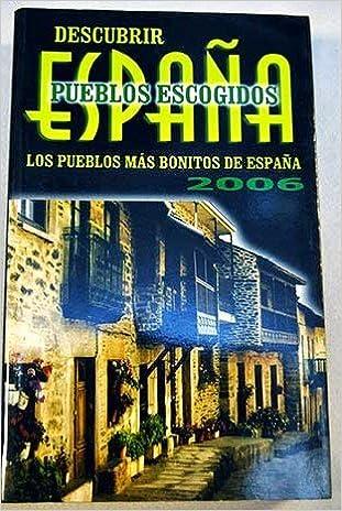 Pueblos Mas Bonitos De España 2006: Amazon.es: Libros