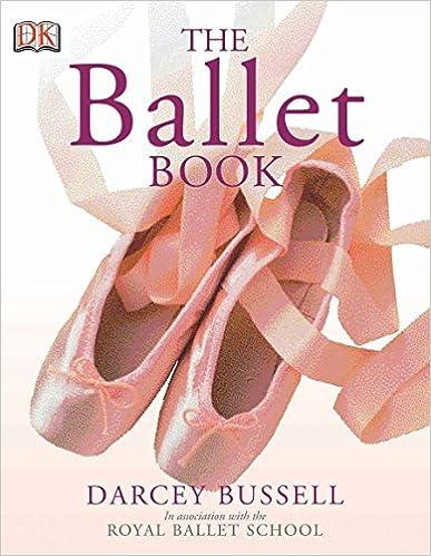 The Ballet Book por Darcey Bussell