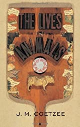 The Lives of Animals: (The University Center for Human Values Series) by Coetzee, J. M. (2001) Paperback