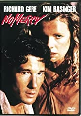 Richard Gere and Kim Basinger sizzle in a searing action thriller of passion and murder, NO MERCY. Gere stars as Eddie Jillette, a tough, uncompromising cop whose vow to avenge his partner's death draws him into a torrid affair with the only ...