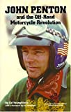 John Penton and the Off-Road Motorcycle Revolution, Ed Youngblood, 1884313213
