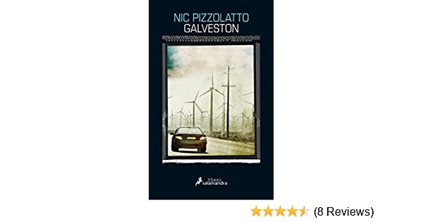Amazon.com: Galveston (Salamandra Black) (Spanish Edition) eBook: Nic Pizzolatto, Mauricio Bach Juncadella: Kindle Store