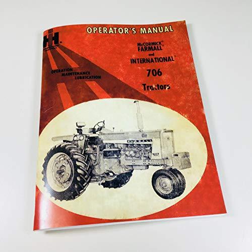 Farmall International 706 Tractor Operators Manual Gas Diesel Lp Sn37237 & Down