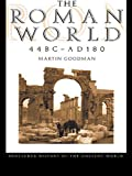 empire city goodman - The Roman World 44 BC–AD 180 (The Routledge History of the Ancient World)