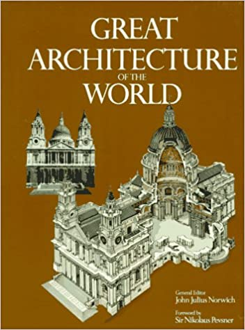 Great Architecture Of The World (A Da Capo paperback): John Julius Norwich:  9780306804366: Amazon.com: Books
