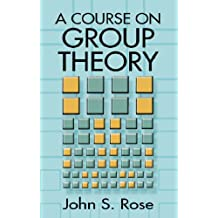 A Course on Group Theory (Dover Books on Mathematics)
