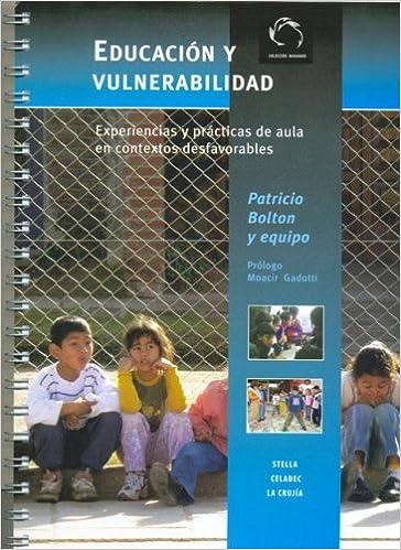 Educacion y Vulnerabilidad (Spanish Edition): Patricio ...