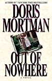 Out of Nowhere, Doris Mortman, 1575663015