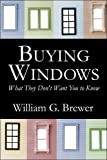 Buying Windows, William G. Brewer, 1413785255