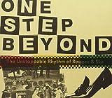 One Step Beyond: The Unstoppable Rhythm Of Reggae & Ska