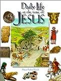 Daily Life at the Time of Jesus, Miriam F. Vamosh, 0570052920