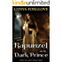 Rapunzel and the Dark Prince (Fairy Tale Heat Book 3)