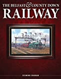 The Belfast and County Down Railway