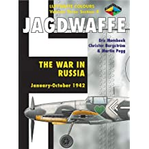 Jagdwaffe 3/4: The War in Russia: January-October 1942