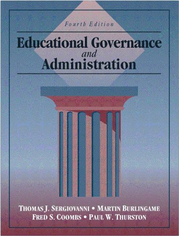 Educational Governance and Administration (4th Edition)
