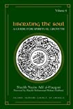Liberating the Soul: A Guide for Spiritual Growth, Volume Four
