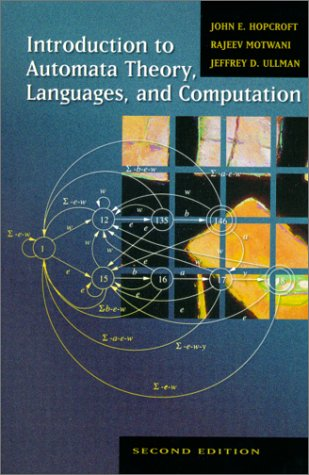 Introduction to Automata Theory, Languages, and Computation (2nd Edition)