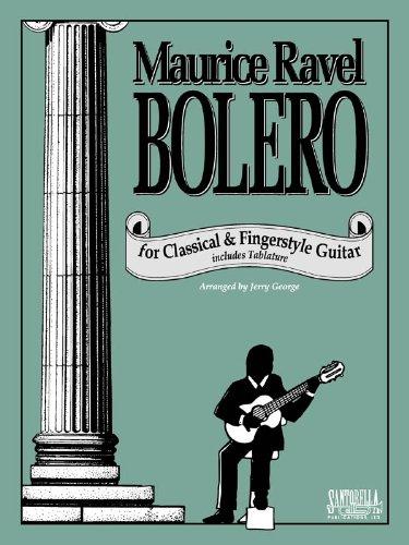 (Ravel's Bolero For Classical Guitar)