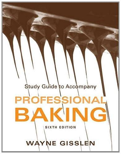 study guide to accompany professional baking 6e wayne gisslen rh amazon com Beowulf Study Guide Answers Apush Study Guide Answers
