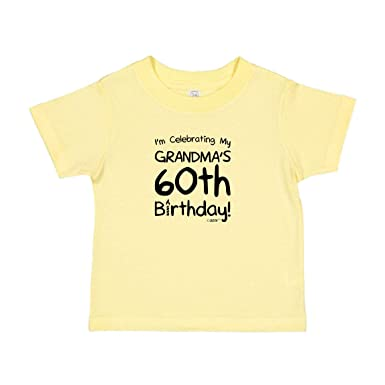 Funny 60 Birthday Gifts For Grandmother Celebrating My Grandmas 60th Toddler T Shirt 2T