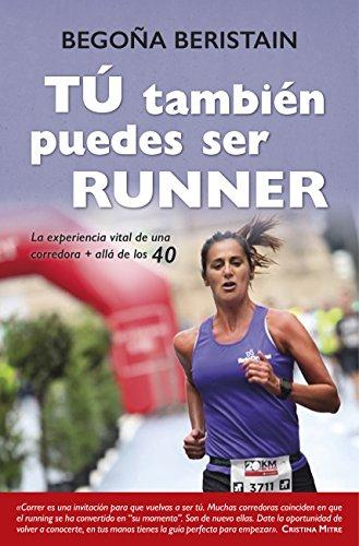 Tú también puedes ser runner (Estilo de vida) (Spanish Edition) by [