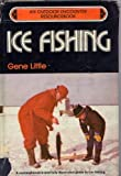 Ice Fishing, Gene Little, 0809282186