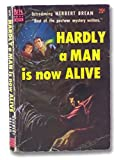 img - for Hardly A Man Is Now Alive book / textbook / text book