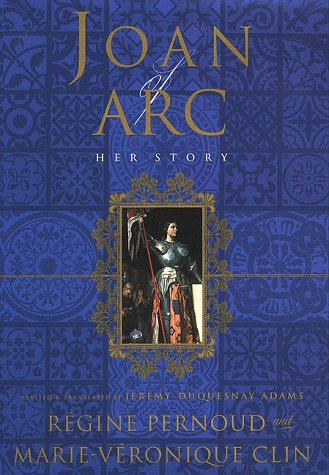 Joan of Arc: Her Story