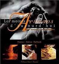 Les Moines artisans d'aujourd'hui par Marc Déceneux