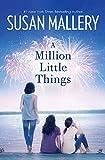 A Million Little Things: A Novel