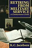 Retiring from Military Service, K. C. Jacobsen, 1557504016