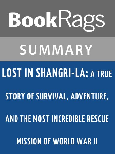 Summary & Study Guide Lost in Shangri-La by Mitchell Zuckoff (Lost In Shangri La By Mitchell Zuckoff)
