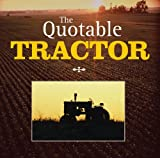 The Quotable Tractor, Randy Leffingwell, 0760322104