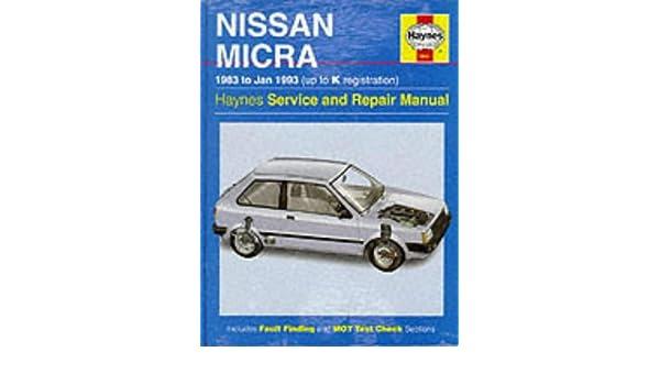 Nissan Micra 83 - Jan 93 Up To K Haynes Service and Repair Manuals: Amazon.es: Haynes Publishing: Libros en idiomas extranjeros