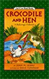 Crocodile and Hen, Joan M. Lexau, 0060284862