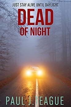 Dead of Night by [Teague, Paul J.]