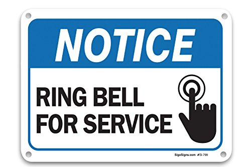 Ring Bell For Service Sign  Federal 10 X7  Aluminum  For Indoor Or Outdoor Use   By Sigo Signs