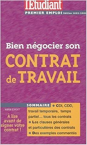 Amazon Fr Bien Negocier Son Contrat De Travail Edition 2002 2003