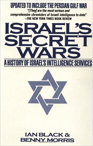 Book Israel's Secret Wars: A History of Israel's Intelligence Services