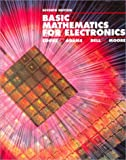 Basic Mathematics for Electronics, Cooke, Nelson M. and Adams, Herbert F., 0028008537