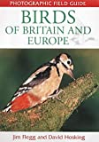 Birds of Britain and Europe, Jim Flegg, David Hosking, 184330130X