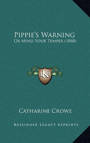 Download Pippie's Warning: Or Mind Your Temper (1848) ebook