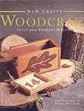 Woodcraft, Sally Walton and Stewart Walton, 075480190X
