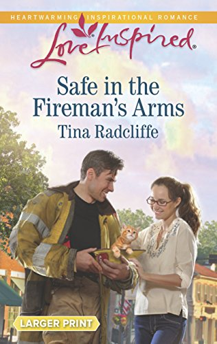 Safe in the Fireman's Arms (Love (Arm Tin)